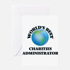 World's Best Charities Administrato Greeting Cards