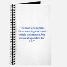 The man who regards life as meaningless is not mer