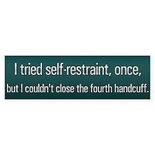 Self-Restraint?