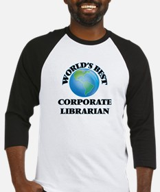 World's Best Corporate Librarian Baseball Jersey
