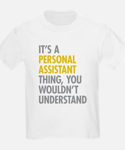 Personal Assistant Thing T-Shirt