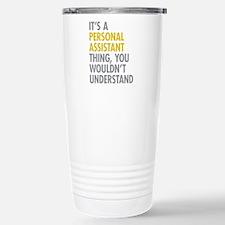 Personal Assistant Thin Travel Mug