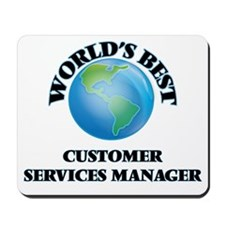 World's Best Customer Services Manager Mousepad