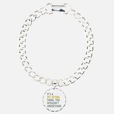 Pet Sitting Thing Bracelet