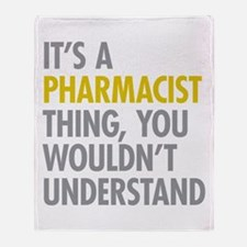 Its A Pharmacist Thing Throw Blanket