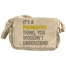 Its A Phonology Thing Messenger Bag