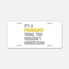 Its A Phonology Thing Aluminum License Plate