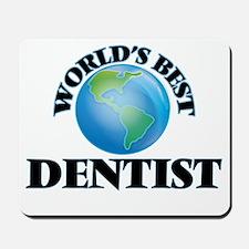World's Best Dentist Mousepad