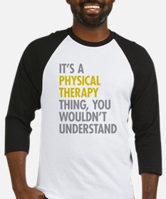 Physical Therapy Thing Baseball Jersey