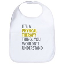 Physical Therapy Thing Bib