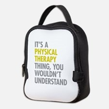 Physical Therapy Thing Neoprene Lunch Bag