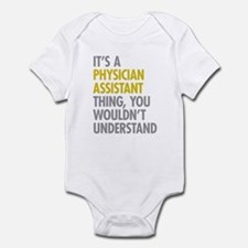 Physician Assistant Thing Infant Bodysuit