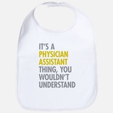 Physician Assistant Thing Bib