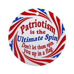 Patriotism, the Ultimate Spin (ornament)