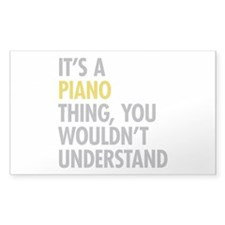 Its A Piano Thing Decal