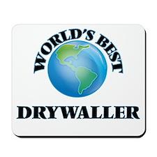 World's Best Drywaller Mousepad