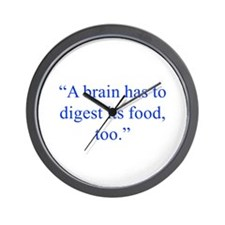 A brain has to digest its food too Wall Clock