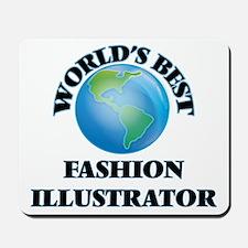 World's Best Fashion Illustrator Mousepad