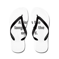 A riot is the language of the unheard Flip Flops