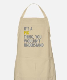 Its A Pig Thing Apron