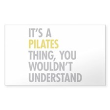 Its A Pilates Thing Decal