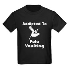 Addicted To Pole Vaulting T-Shirt