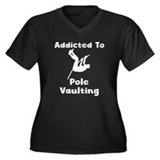 Addicted To Pole Vaulting Plus Size T-Shirt