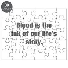 Blood is the ink of our life s story Puzzle
