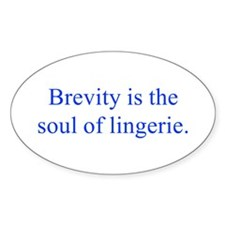 Brevity is the soul of lingerie Decal