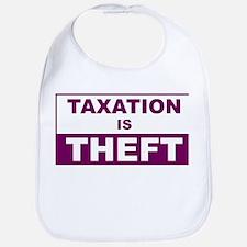 Taxation is Theft Bib