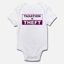 Taxation is Theft Infant Bodysuit