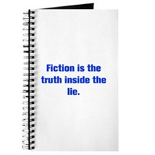 Fiction is the truth inside the lie Journal