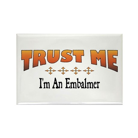 Trust Embalmer Rectangle Magnet (10 pack)