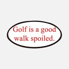 Golf is a good walk spoiled Patches