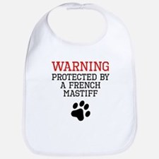Protected By A French Mastiff Bib