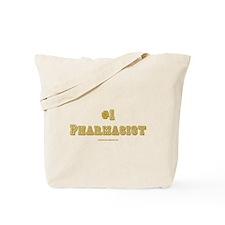 #1 Pharmacist Tote Bag