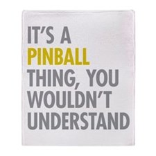 Its A Pinball Thing Throw Blanket