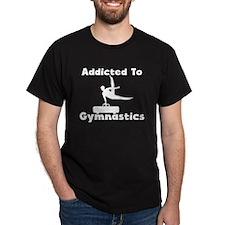 Addicted To Gymnastics T-Shirt