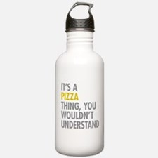Its A Pizza Thing Water Bottle