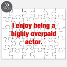 I enjoy being a highly overpaid actor Puzzle