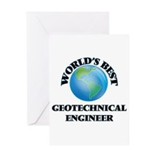 World's Best Geotechnical Engineer Greeting Cards