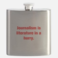 Journalism is literature in a hurry Flask