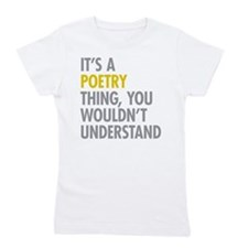 Its A Poetry Thing Girl's Tee