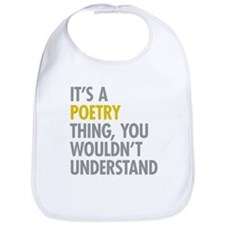 Its A Poetry Thing Bib