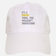 Its A Poetry Thing Baseball Baseball Cap