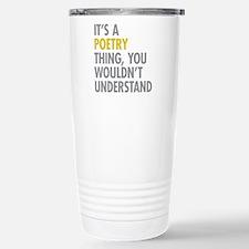 Its A Poetry Thing Travel Mug