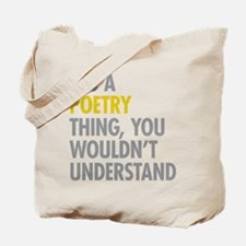 Its A Poetry Thing Tote Bag