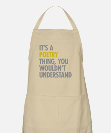 Its A Poetry Thing Apron