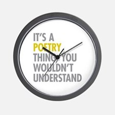 Its A Poetry Thing Wall Clock