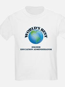 World's Best Higher Education Administrato T-Shirt